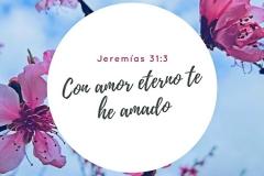 Con-amor-eterno-te-he-amado-jeremias-31-3-versiculo